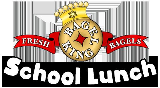 Bagel King School Lunch